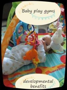 Baby play gyms - developmental benefits