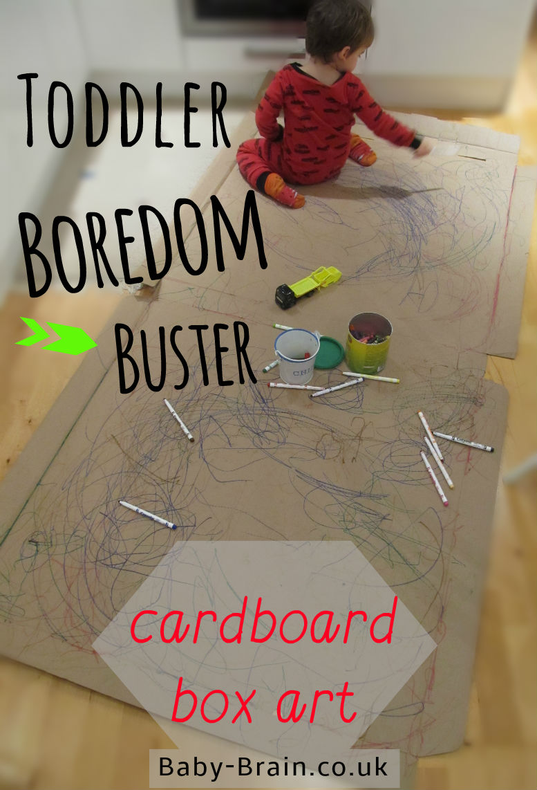 Toddler boredom buster: crayon/pain/colouring on a giant cardboard box opened out. Baby-Brain.co.uk